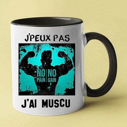 Mug J'peux pas j'ai muscu