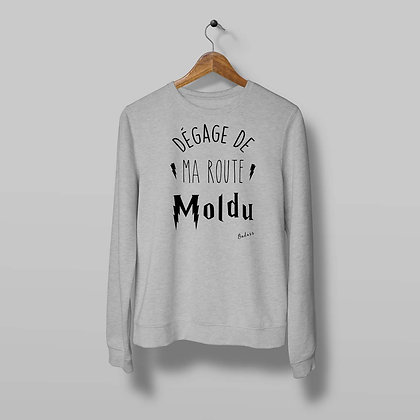 Sweat Pull Over Dégage de ma route moldu By Badass