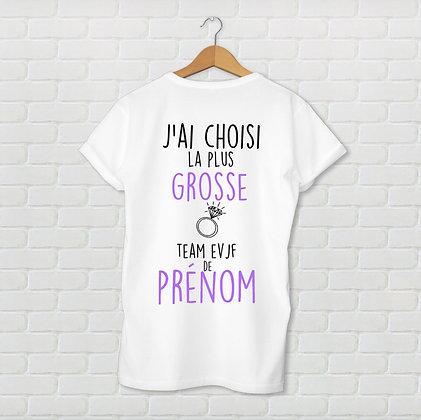 T-shirt EVJF j'ai choisi la plus grosse
