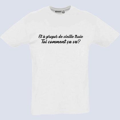 T-Shirt Unisexe et à propos de vielle truie