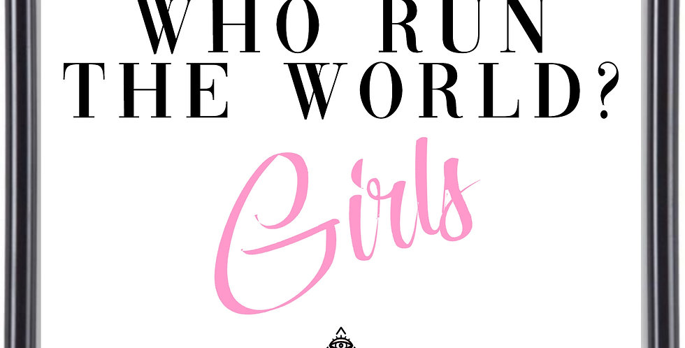 Affiche Who run the world 290