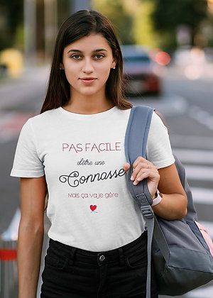 T-shirt Pas facile d'être une connasse
