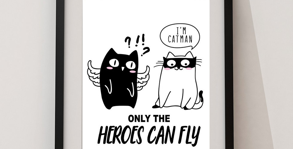 Affiche citation heroes chat 249