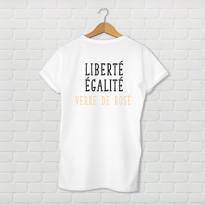 T-shirt liberté égalité verre de rosé