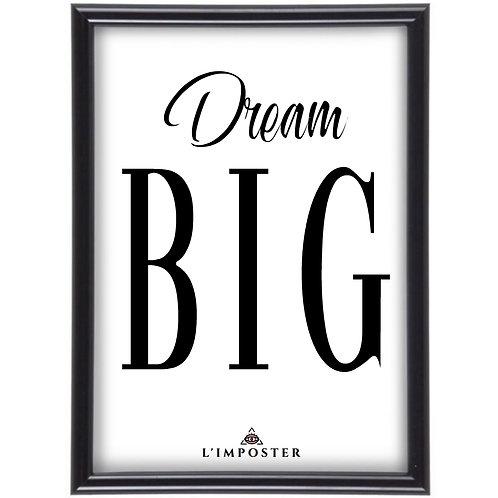 Affiche Citation Dream big