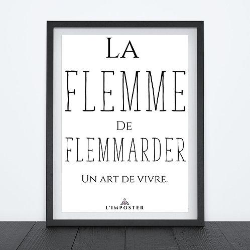 Affiche citation La flemme de Flemmarder