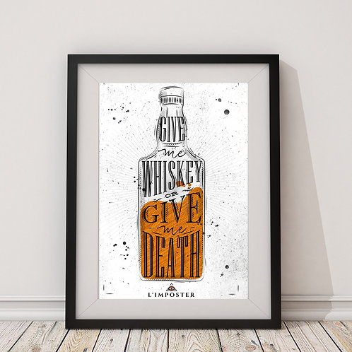 Affiche citation give me whiskey