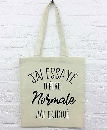 Tote Bag Etre normale