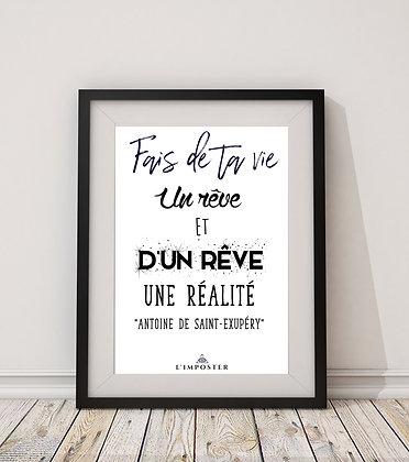 Affiche citation Fais de ta vie un rêve 03