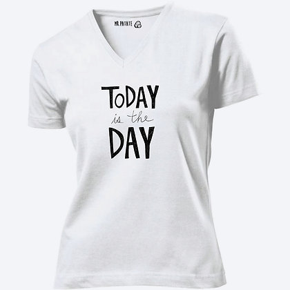 T-shirt Femme Col V Today is my day