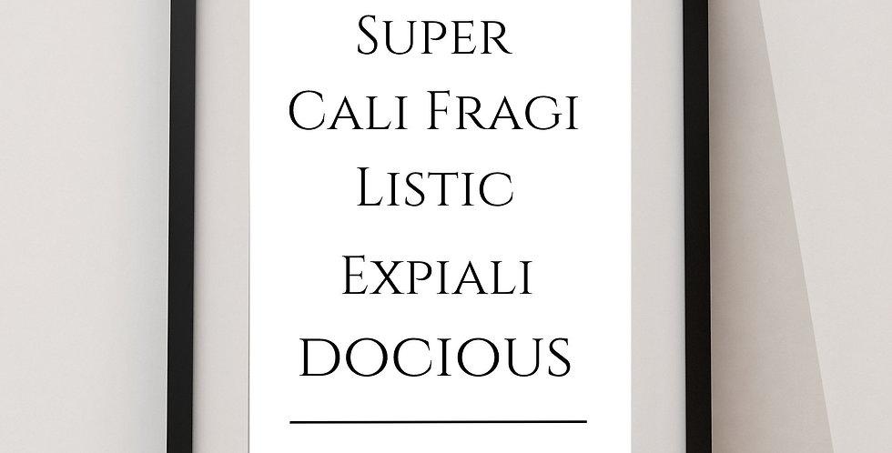 Affiche citation Super Cali Fragi 01
