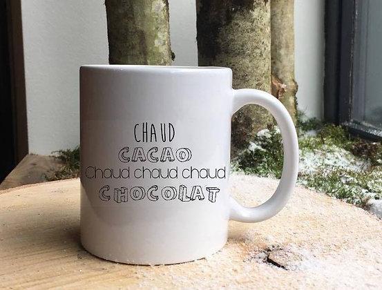Mug Chaud chaud chocolat