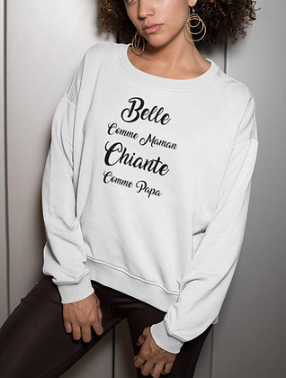 Sweat Pull Over Belle comme maman Citation