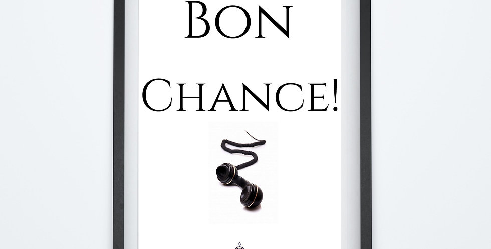 Affiche citation Bon Chance 07