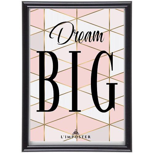 Affiche Citation Dream big 293
