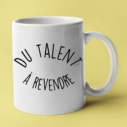 Mug citation du talent à revendre