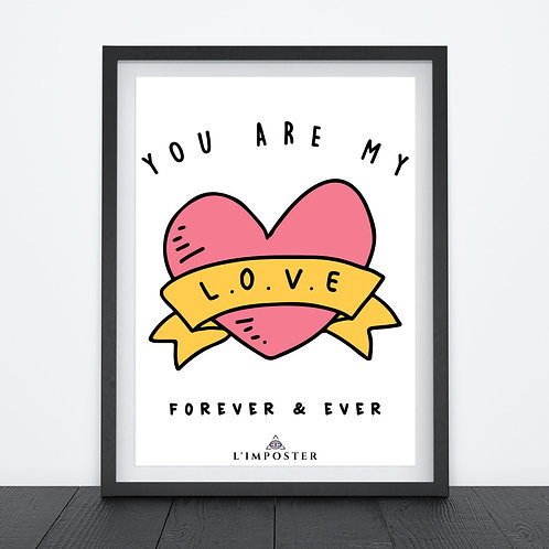 Affiche You are my love citation amoureux