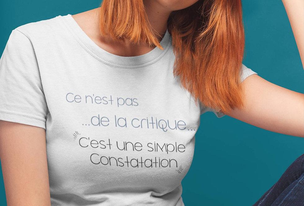 T-shirt Ce n'est pas de la critique c'est une constatation