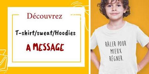 t-shirt sweat pull enfant a message citation drole