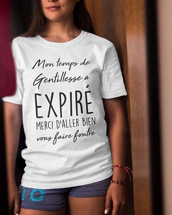 T-shirt Mon temps de gentillesse à expiré