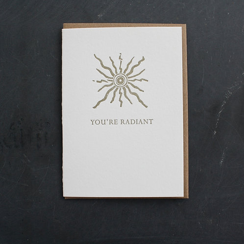 You're Radiant Card