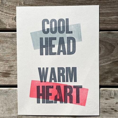 Cool Head Warm Heart