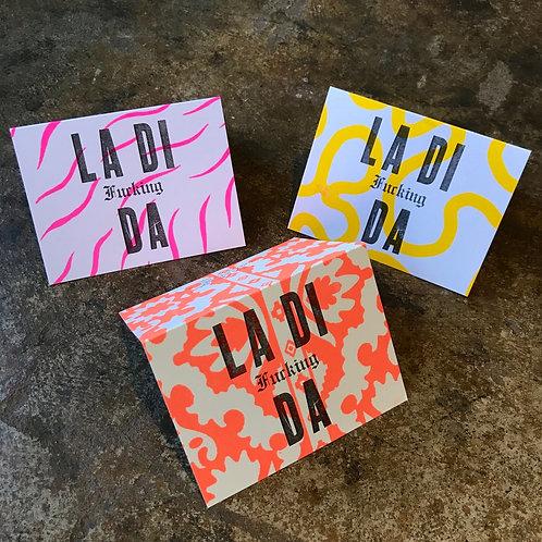 La Di Fucking Da Greeting Card- 6 pack