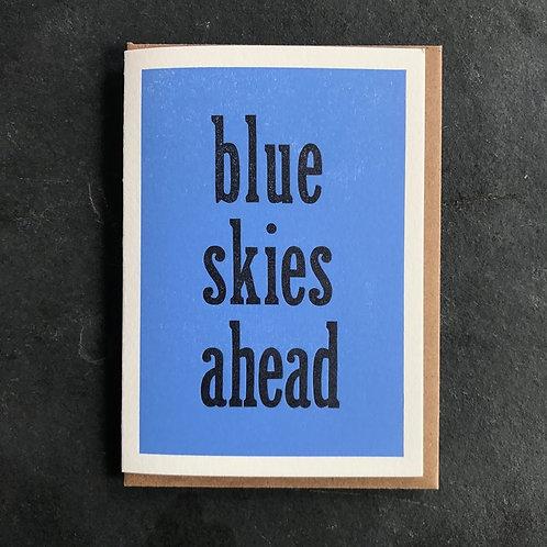 Blue Skies Ahead Card