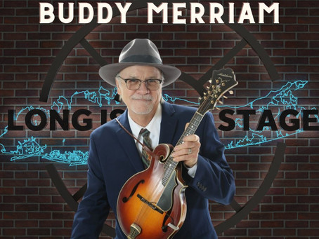 Buddy Merriam: Welcoming a Long Island Legend