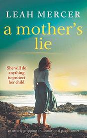 A Mother's Lie - Leah Mercer.jpg