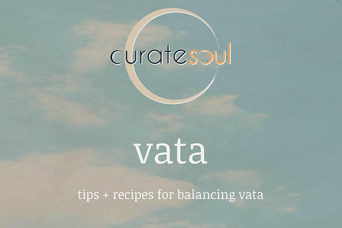 vata balancing tips + recipes booklet - pdf file