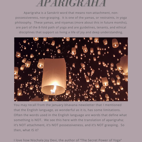 "march's bhavana - ""aparigraha"" - non-attachment/fulfillment"