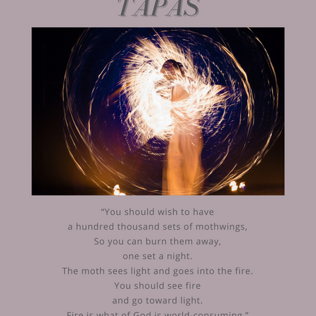 """may's bhavana - tapas - """"igniting the purifying flame"""""""