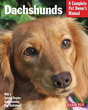 Dachshunds A Complete Pet Owner's Manual by Chris C. Pinney from Barron's. One of the top, complete dachshund books.