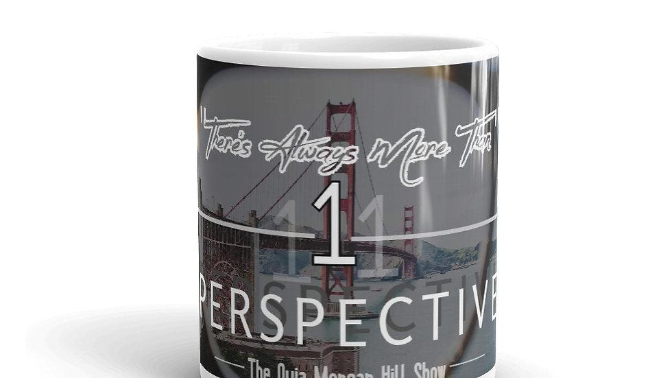 Always More Than 1 Perspective Mug