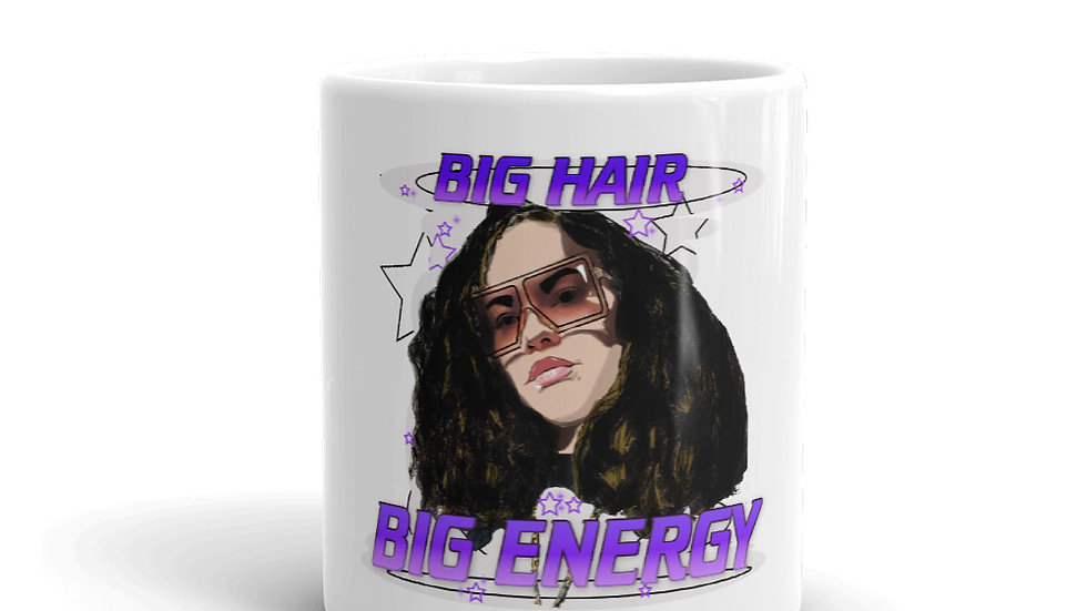 Big Hair Big Energy Mug