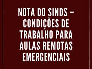 NOTA DO SINDS – CONDIÇÕES DE TRABALHO PARA AULAS REMOTAS EMERGENCIAIS