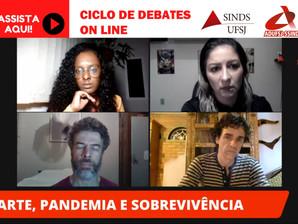 Arte, pandemia e sobrevivência foi o tema do Ciclo de Debates da última quinta-feira (11)