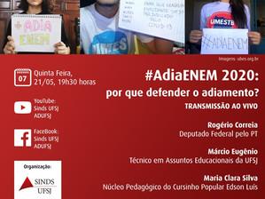 #AdiaEnem2020: por que defender o adiamento?