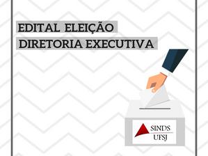 Lançado edital para eleição da Diretoria Executiva Gestão 2018/2021