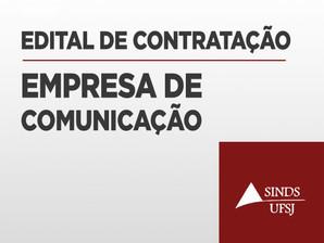 SINDS-UFSJ  CONTRATA EMPRESA DE COMUNICAÇÃO; CONFIRA