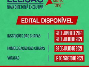 SINDS-UFSJ LANÇA NOVO EDITAL PARA ELEIÇÃO DE DIRETORIA EXECUTIVA