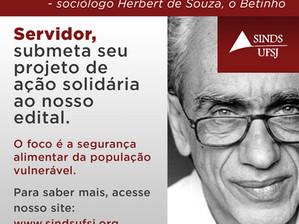 SINDS-UFSJ LANÇA NOVO EDITAL PARA FINANCIAR AÇÕES SOLIDÁRIAS COM FOCO EM SEGURANÇA ALIMENTAR