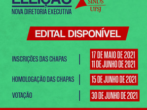 SINDS-UFSJ LANÇA EDITAL PARA ELEIÇÃO DA NOVA DIRETORIA EXECUTIVA