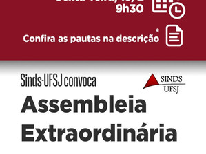 SINDS-UFSJ CONVOCA ASSEMBLEIA EXTRAORDINÁRIA
