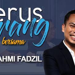 [Episod 3] TERUS TERANG bersama YB Fahmi Fadzil
