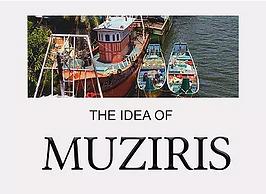 Muziris Heritage Project - A Report