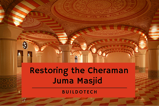 An interview with Benny Kuriakose for Buildotech magazine, regarding the restoration of Cheraman Masjid, the oldest mosque in India.  Benny Kuriakose discusses his plans for the project, the challenges and importance of cost-effective techniques.