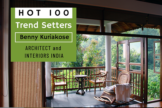 """This special edition of Architect And Interiors India, presents the 100 architects who have influenced architecture in today's India. Here is a glimpse of Benny Kuriakose. """"From conservation projects, to being a consultant to government organisations, Benny Kuriakose's contribution to architecture has been noteworthy."""