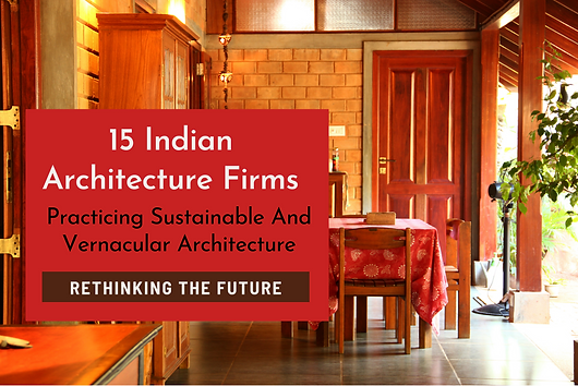 This website gives links to architecture firms practicing sustainable design in India. We are one of them. The works can be seen on the website www.bennykuriakose.com. A Post giving links to 15 firms in India practicing Sustainable and Vernacular Architecture.